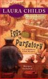 Eggs in Purgatory, Laura Childs, 0425224953
