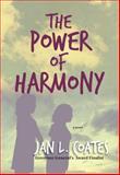 Power of Harmony, Jan L. Coates, 088995495X