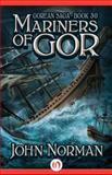 Mariners of Gor, John Norman, 149764495X