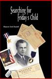 Searching for Friday's Child, Marjorie Irish Randell, 1553694953