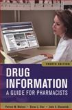 Drug Information - A Guide for Pharmacists, Malone, Patrick and Kier, Karen, 0071624953