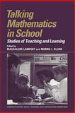 Talking Mathematics in School : Studies of Teaching and Learning, , 0521174953