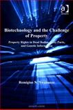 Biotechnology and the Challenge of Property Property Rights in Dead Bodies Body Parts and Genetic Information, Nwabueze, Remigius N., 0754684954