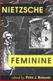 Nietzsche and the Feminine, , 0813914957