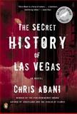 The Secret History of Las Vegas, Chris Abani, 0143124951