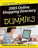 2005 Online Shopping Directory for Dummies, Barbara Kasser and Frank Fiore, 0764574957