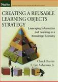 Creating a Reusable Learning Objects Strategy 9780787964955