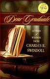 Dear Graduate, Charles R. Swindoll, 0849954959