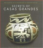 Secrets of Casas Grandes, Melissa S. Powell, 0890134952