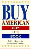 Buy American, Eric Lefcowitz, 0898154952