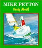 Ready About, Peyton, Mike, 090675495X