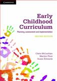 Early Childhood Curriculum : Planning, Assessment, and Implementation, McLachlan, Claire and Fleer, Marilyn, 1107624959