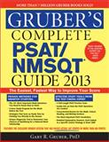 Gruber's Complete PSAT/NMSQT Guide 2013, Gary R. Gruber, 140226495X