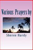 Various Prayers by Sheree B. Hardy, Sheree Hardy, 1496014952