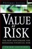 Value at Risk : The New Benchmark for Managing Financial Risk, Jorion, Philippe, 0071464956