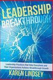 Leadership Breakthrough, Karen Lindsey, 1491814950