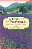 The Essence of Provence, Pierre Magnan, 1611454956