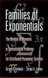 Families of Exponentials : The Method of Moments in Controllability Problems for Distributed Parameter Systems, Avdonin, Sergei A. and Ivanov, Sergei A., 0521144957