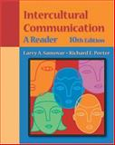 Intercultural Communication : A Reader, Porter, Richard E., 053456495X