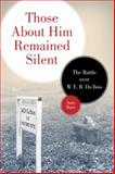 Those about Him Remained Silent, Amy Bass, 0816644950