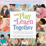 Let's Play and Learn Together, Roni Cohen Leiderman and Wendy Masi, 1592334954