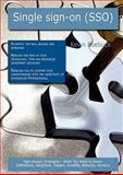 Single sign-on (SSO): High-impact Strategies - What You Need to Know, Kevin Roebuck, 174304495X
