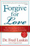 Forgive for Love, Frederic Luskin, 0061234958