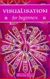 Visualization for Beginners, Pauline Wills, 0340654953