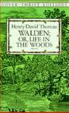 Walden - Or, Life in the Woods, Henry David Thoreau, 0486284956