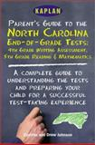 Kaplan Parent's Guide to the North Carolina End-of-Grade Tests, Cynthia Johnson and Drew Johnson, 0743204956