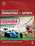 Relationship Marketing in Sports 9780750684958