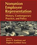 Nonunion Employee Representation : History, Contemporary Practice and Policy, , 0765604957