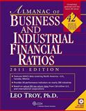 Almanac of Business and Industril Financial Ratios 2011, Troy, Leo, 0808024957