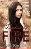 Tempted by Fire (Hunters among Us, Book 1), Bowden, 1494314959