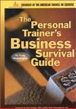 Personal Trainer's Business Survival Guide, Mastrangelo, Craig, 1585184950
