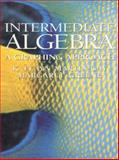 Intermediate Algebra : A Graphing Approach, Martin-Gay, K. Elayn and Greene, Margaret, 0132814951