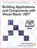 Building Applications and Components with Visual Basic . NET, Pattison, Ted and Hummel, Joe, 0201734958