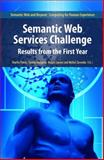 Semantic Web Services Challenge : Results from the First Year, , 0387724958