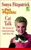 Cat Talk, Sonya Fitzpatrick, 0425194957