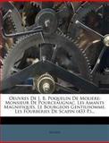 Oeuvres de J B Poquelin de Moliere, , 1278414959