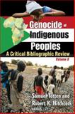 Genocide of Indigenous Peoples : A Critical Bibliographic Review, , 1412814952