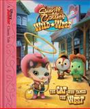 Sheriff Callie's Wild West - The Cat Who Tamed the West, Disney Book Group, 1484714954