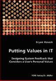 Putting Values in It, Bryan Hosack, 3836434954