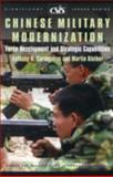 Chinese Military Modernization : Force Development and Strategic Capabilities, Cordesman, Anthony H. and Kleiber, Martin, 089206496X