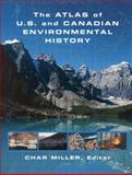 The Atlas of U. S. and Canadian Environmental History, , 0415864968