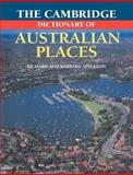 The Cambridge Dictionary of Australian Places, Appleton, Richard and Appleton, Barbara, 0521484960