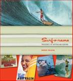 Surf-o-Rama : Treasures of Australian Surfing, Walding, Murray, 0522854966
