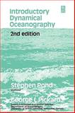 Introductory Dynamical Oceanography, Pond, Stephen and Pickard, George L., 0750624965