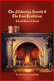 Flickering Hearth/Lost Traditions, Charles Daughaday, 0982904967