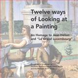 Twelve Ways of Looking at a Painting, Midwest Group, 1495414965